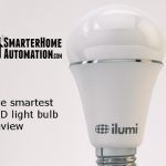 Ilumi - The Smartest LED Light Bulb Review