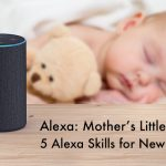 Alexa Mother's Little Helper Article