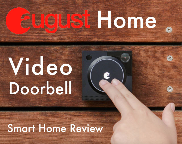August Video Doorbell Smart Home Review Featured Image
